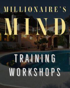 Millionaires Mind workshops